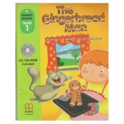 Primary Readers - The Gingerbread Man - level 1 with CD ( Editura: MM Publications, Autori: H. Q. Mitchell, Marileni Malkogianni, ISBN 978-618-05-2516-8)