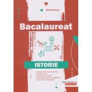 Bacalaureat: Istorie ( Editura: Paralela 45, Autor: Mihaela Olteanu ISBN 978-973-47-3065-0)