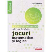 Cele mai indragite jocuri matematice si logice ( Editura: Paralela 45, Autor: Martin Gardner ISBN 978-973-47-3045-2)
