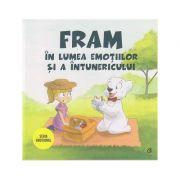 Fram in lumea emotiilor si a intunericului (Editura Curtea Veche, Autor: Irina Forgaciu ISBN: 978-606-44-0313-1)