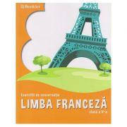 Limba franceza, exercitii de conversatie, clasa a V-a, FR059 (Editura: Booklet, Autor: Georgeta Loredana Burda ISBN 978-606-590-662-4)