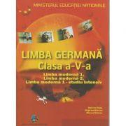 Limba Germana clasa a V-a. Limba moderna 1, Limba moderna 2, Limba moderna 1- studiu intensiv ( Editura: Educational Centre, Autori: Gabriele Kopp, Siegfried Buttner, Miruna Bolocan ISBN 9783190016785 )