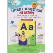 Literele Alfabetului cu Aramis. 32 de planse didactice cu literele mari si mici de tipar pentru clasa pregatitoare ( Editura: Aramis, Autor: Celina Iordache ISBN 978-606-009-061-8)