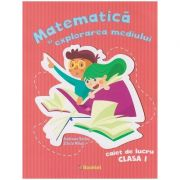 Matematica si explorarea mediului, caiet de lucru clasa I, PR0104 (Editura: Booklet, Autor(i): Andreea Barbu, Silvia Mihai ISBN 9786065907300)