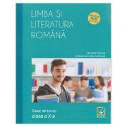 Limba si literatura romana, caiet de lucru clasa a X-a, LC111 (Editura: Booklet, Autori: Mioara Coltea, Dorica Boltasu Nicolae ISBN 978-606-590-746-1)