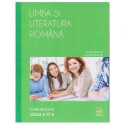 Limba si literatura romana: Caiet de lucru clasa a XI-a (Editura: Booklet, Autor(i): Alina Hristea, Alina Scarlat ISBN 978-606-590-526-9 )
