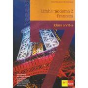 Franceza manual pentru clasa a 7a Limba moderna 2 ( Editura: Art, Autor: Katia Brandet ISBN 978-606-8964-82-9)