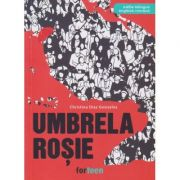 Umbrela rosie / editie bilingva engleza-romana(Editura: Booklet, Autor: Christina Diaz Gonzalez ISBN 978-606-94904-0-2)