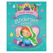 Povesti minunate/ Andersen Povesti(Editura: Flamingo GD ISBN 978-606-713-129-1)