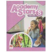 Academy Stars Starter Pupil s Book+Alphabet Book(Editura: Macmillan ISBN 9781380006578)