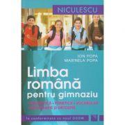 Limba romana pentru gimnaziu in conformitate cu noul DOOM ( Editura: Niculescu, Autor: Ion Popa, Marinela Popa ISBN 978-973-748-851-0 )