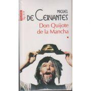 Don Quijote de la Mancha vol 1+2(Editura: Polirom, Autor: Miguel de Cervantes ISBN 978-973-46-6064-3)