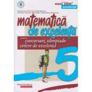 Matematica de excelenta clasa a 5 a (Editura: Paralela 45, Autor: Maranda Lint ISBN 978-973-47-3047-6)