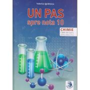 Un pas spre nota 10, Chimie Caiet de lucru clasa 7 a ( Editura: Sigma Educational, Autor: Valerica Ignatescu ISBN 978-606-9048-04-7)