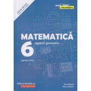 Matematica-Consolidare / Algebra, Geometrie clasa a 6 a partea a 2 a 2020( Editura: Paralela 45, Autor(i): Anton Negrila, Maria Negrila ISBN 978-973-47-3093-3)