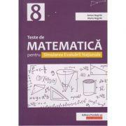 Teste de matematica pentru Simularea Evaluarii Nationale clasa a 8 a ( Editura: Paralela 45, Autor(i): Anton Negrila, Maria Negrila ISBN 9789734730803)