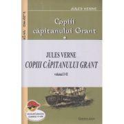 Copiii capitanului Grant(Editura: Carex, Autor: Jules Verne ISBN 978-973-104-878-9)
