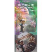 De vorba cu Valeriu Popa +DVD (Editura: Dharana, Autor: Ovidiu Harbada ISBN 978-606-9029-11-4)