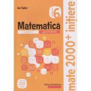 Matematica Initiere pentru clasa a 6 a partea 2 (Editura: Paralela 45, Autor: Ion Tudor ISBN 9789734730896)