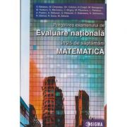 Evaluare nationala matematica in 25 de saptamani(Editura: Sigma, Autor: O. Badescu ISBN 9786067273915)