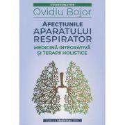 Afectiunile aparatului respirator (Editura: Medicinas, Autor: Ovidiu Bojor ISBN 9786069491607)