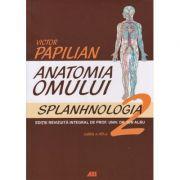 Anatomia omului vol 2 - Splanhnologia (Editura: All, Autor: Victor Papilian ISBN 978-973-571-691-2)