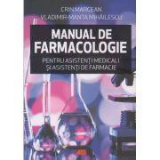 Manual de farmacologie pentru asistenti medicali si asistente de farmacie(Editura: All, Autor: Crin Marcean, Vladimir-Manta Mihailescu ISBN 9786065875272)