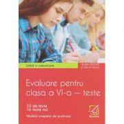 Limba si comunicare Evaluare pentru clasa a 6 a teste / 33 de teste+16 teste noi/ modele complete de rezolvare (Editura: Booklet, Autor: Alina Hristea, Elena Sticlea ISBN 978-606-590-815-4)
