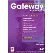 Gateway Teacher's Book Premium Pack 2nd Edition A2 ( Editura: Macmillan, Autori: Anna Cole, Peter Smith ISBN 978-0-230-47308-9)