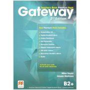 Gateway Teacher's Book Premium Pack 2nd Edition B2+ ( Editura: Macmillan, Autori: Mike Sayer, Ursula Mallows ISBN 978-0-230-47322-5)