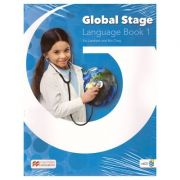 Global Stage Language Book 1/ Level 1 Student's Blended Pack ( Editura: Macmillan, Autori: Viv Lambert, Mo Choy ISBN 978-1-380-00213-6)
