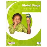 Global Stage Language Book 2/ Level 2 Student's Blended Pack ( Editura: Macmillan, Autori: Roisin O'Farrell, Jeanette Corbett ISBN 978-1-380-00224-2)