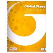 Global Stage Teacher's Book 4 ( Editura: Macmillan, Autor: Dave Tucker ISBN 978-1-380-00246-4)
