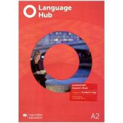 Language Hub Elementary SB + access to Student's App A2 ( Editura: Macmillan, Autori: Peter Maggs, Chaterine Smith ISBN 978-1-380-01670-6)