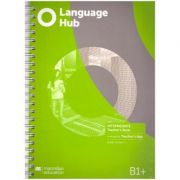 Language Hub Intermediate TB + access to Teacher's App B1+( Editura: Macmillan, Autor: Bobby Dunnett ISBN 978-1-380-01712-3)