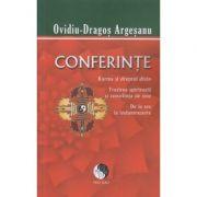 Conferinte(Editura: Pro Dao, Autor: Ovidiu-Dragos Argesanu ISBN 978-606-92732-9-6)