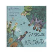 Rasismul si intoleranta (Editura: Cartemma, Autor: Louise Spilsbury, Hanane Kai ISBN 978-606-94637-5-8)