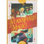 Neadaptatii magici(Editura: Art Grup, Autor: Neil Patrick Harris ISBN 978-606-788-612-2)