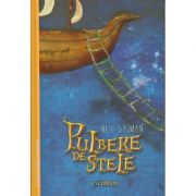 Pulbere de stele(Editura: Art, Autor: Neil Gailman ISBN 9786067885835)