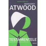 Testamentele(Editura: Art, Autor: Margaret Atwood ISBN 978-606-710-701-2)