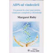 ADN-ul vindecarii (editura Orfeu, autor: Margaret Ruby isbn: 978-973-1986-18-0)