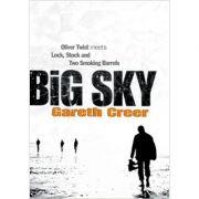 Big Sky ( Editura: Doubleday/Books Outlet, Autor: Gareth Creer ISBN 9780385602303)