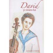 David si vioara lui(Editura: Sophia, Autor: Eleanor H. Porter ISBN 978-973-136-564-0)
