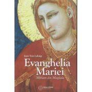 Evanghelia Mariei / Miriam din Magdala (Editura: Atman, Autor Jean-Yves Leloup ISBN 978-606-8758-55-8)