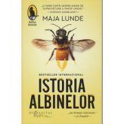 Istoria Albinelor(Editura: Humanitas, Autor: Maja Lunde ISBN 978-606-779-481-6)