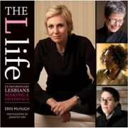 The L Life: Extraordinary Lesbians Making a Difference ( Editura: Harry N. Abrams/Books Outlet, Autor: Erin McHugh ISBN 9781584798330 )