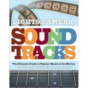 Lights, Camera, Soundtracks ( Editura: Canongate/Books Outlet, Autor: Martin C. Strong, Brendon Griffin ISBN 9781847670038)