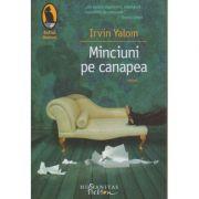 Minciuni pe canapea(Editura: Humanitas, Autor: Irvin Yalom ISBN 9786067792034)