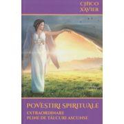 Povestiri spirituale (Editura: Ganesha, Autor: Chico Xavier ISBN 978-606-8742-80-9)