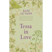 Tessa in Love ( Editura: Piccadilly Press/Books Outlet, Autor: Kate le Vann ISBN 9781848120006 )